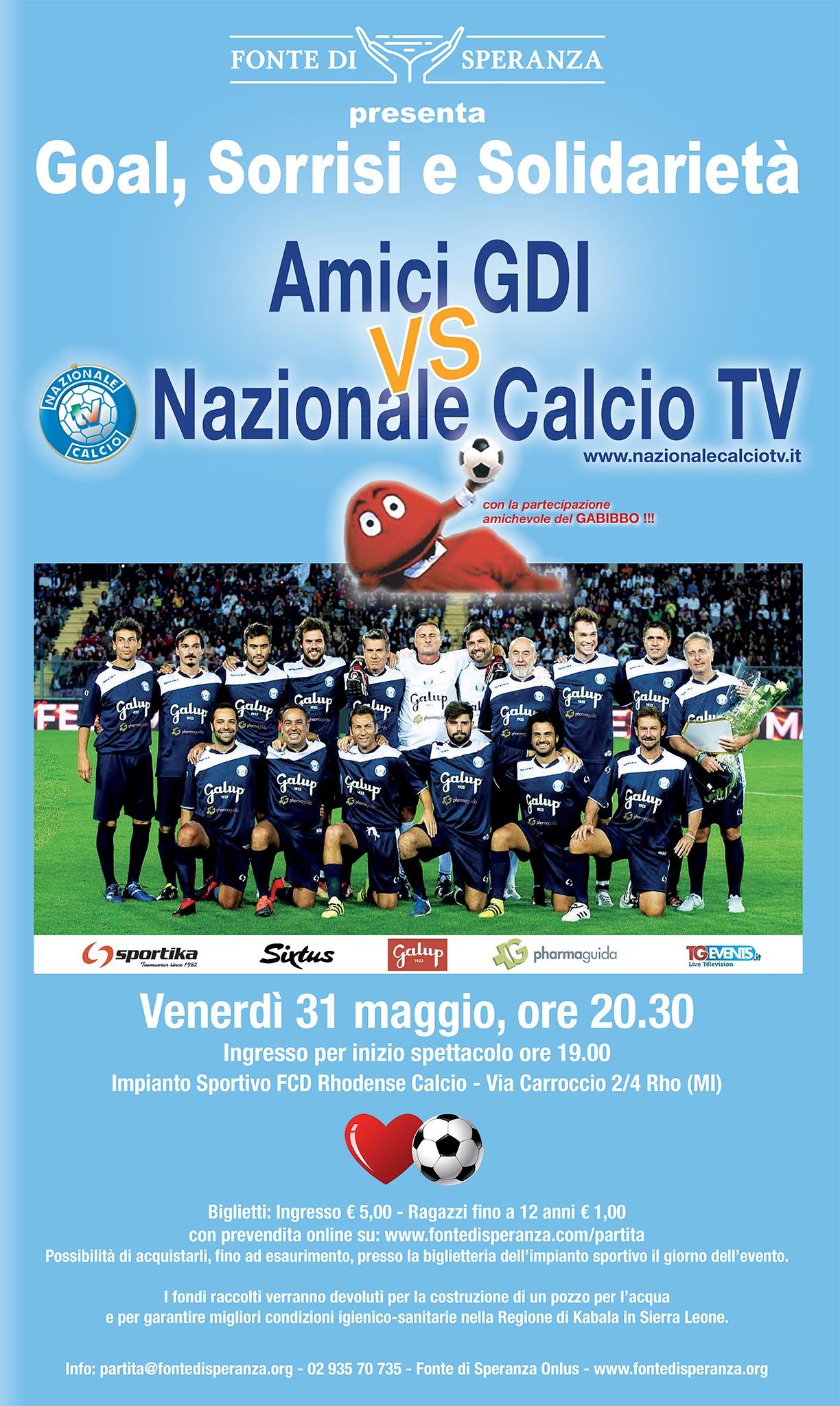 """Manifesto - """"Goal, Sorrisi, Solidarietà"""", Fonte di Speranza in campo con la Nazionale Calcio TV"""